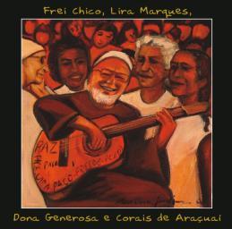 Capa do cd Frei Chico, Lira Marques, D. Generosa e Corais de Araçuai - tela de Marina Jardim